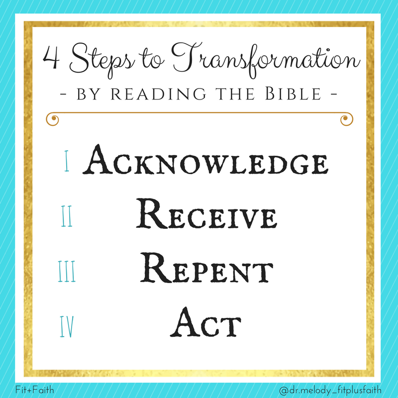 4 steps to transformation by reading the Bible